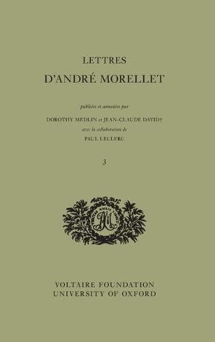 Letters: No. 460-629 (1806-1819) (Hardback): Andre Morellet