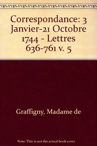 9780729405454: Correspondance: 3 Janvier-21 Octobre 1744 - Lettres 636-761 v. 5