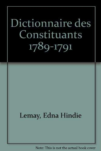 9780729406420: Dictionnaire des Constituants 1789-1791 (French Edition)