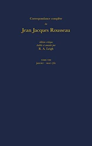9780729406628: Correspondence Complete de Rousseau 8: 1761, Lettres 1215-1423