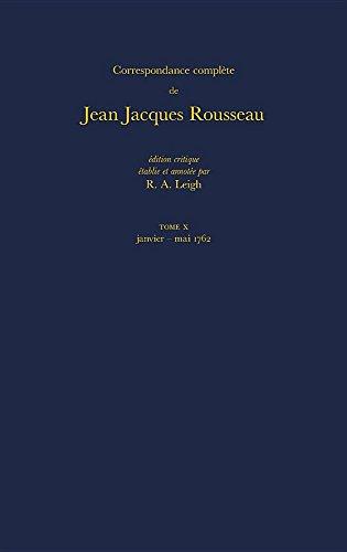 Correspondance Complete de Rousseau 10: 1762, Lettres 1620-1814 (Hardback): Jean-Jacques Rousseau