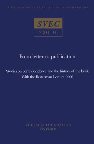Voltaire s Lettres Philosophiques: From Letter to Publication:the Electronic Book-Travel-Voltaires ...