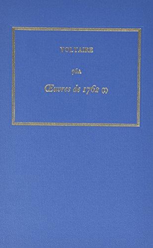9780729407298: The Complete Works of Voltaire: Aiuvres De 1762 (I) Testament De Jean Meslier, Saul Et Autres Textes (Oeuvres Completes de Voltaire) (Vol 56A) (French Edition)