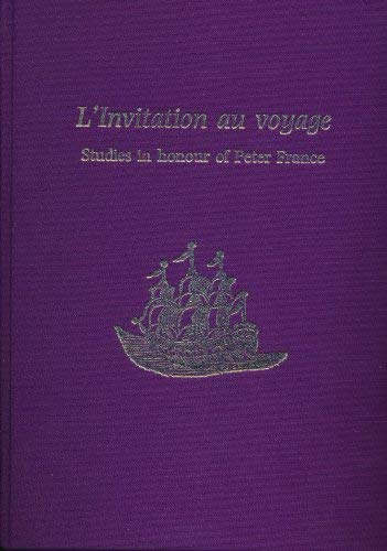 9780729407304: L'Invitation Au Voyage: Studies in Honour of Peter France