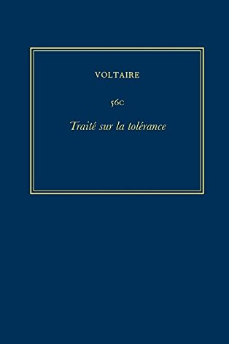 9780729407441: The Complete Works of Voltaire: Traite sur la Tolerance (Oeuvres Completes de Voltaire) (v. 56C) (French Edition)