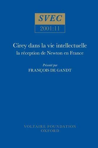 Cirey Dans La Vie Intellectuelle: La Raeception de Newton en France (Paperback): Francois De Gandt