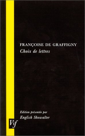 9780729407816: Francoise De Graffigny Choix De Lettres (VIF) (French Edition)