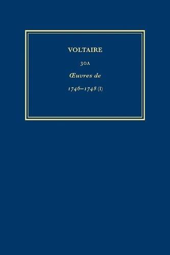 9780729408004: Writings of 1746-1748 - Semiramis, La Femme Qui a Raison et Autres Textes (Oeuvres Completes de Voltaire) (v. 30A) (French Edition)