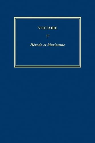 Oeuvres De 1723-1728: Herode Et Marianne (Hardback): Voltaire
