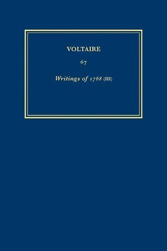 Oeuvres De 1768 Le Pyrrhonisme De L histoire Et Autres Textes: Vol. 67 (Hardback): Voltaire