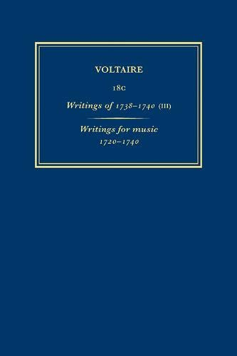 9780729409131: Writings of 1738-1740 (III) - Writings for Music 1720-1740: Complete Works of Voltaire (Oeuvres Completes de Voltaire)