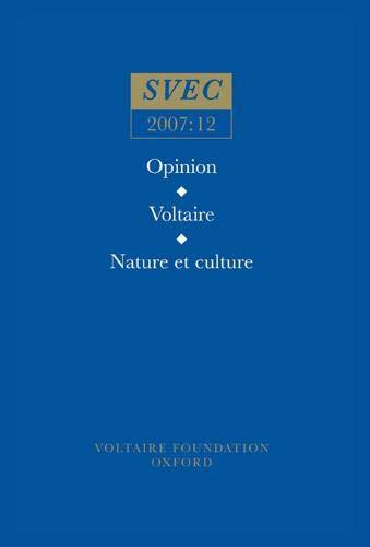 Opinion; Voltaire; Nature et Culture: 2007:12 (Paperback): Jonathan Mallinson