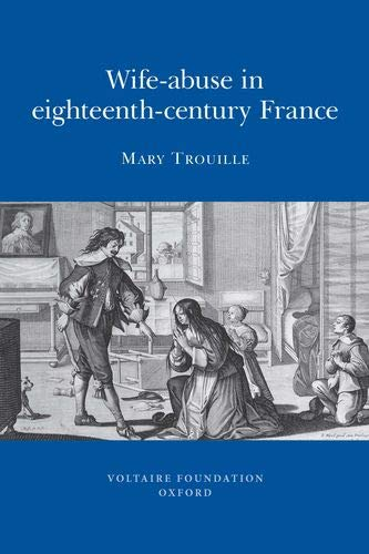 9780729409551: Wife-Abuse in Eighteenth-Century France (SVEC 2009:01)
