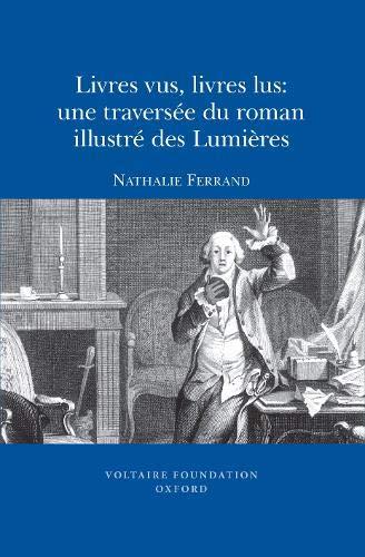 9780729409575: Livres vus, livres lus : une traversée du roman illustré des Lumières