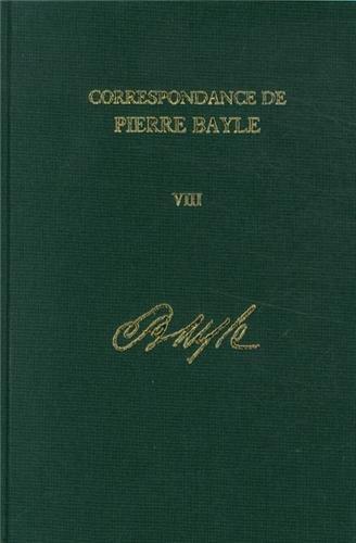 Correspondance de Pierre Bayle: Janvier 1689-Decembre 1692, Lettres 720-901 (Hardback)