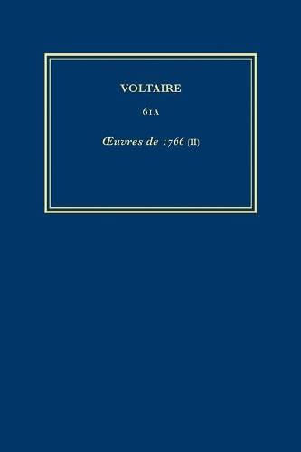 Aiuvres De 1766 (II): Volume 61A (Hardback): Voltaire
