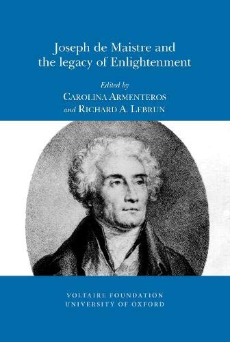Joseph De Maistre and the Legacy of Enlightenment (Paperback)