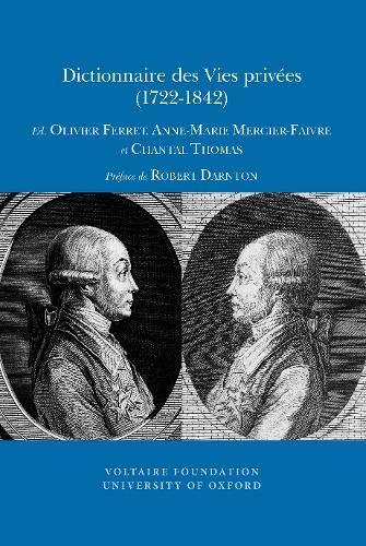Dictionnaire Des Vies Privees (1722-1842) (Paperback)