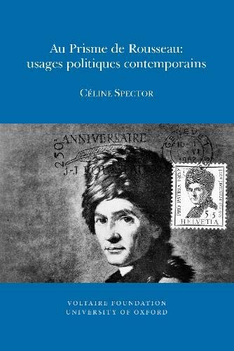 9780729410151: Au Prisme De Rousseau: Usages Politiques Contemporains (Studies on Voltaire & the Eighteenth Century) (French Edition)