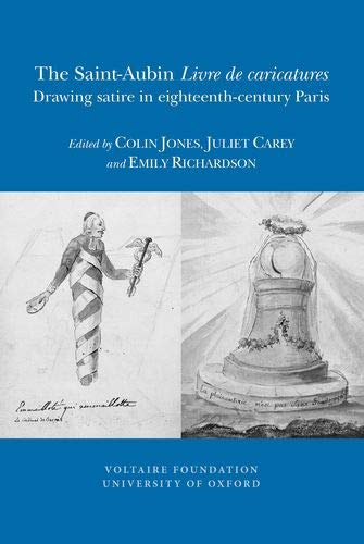 The Saint Aubin Livre De Caricatures : Drawing Satire in Eighteenth-century Paris (Paperback)