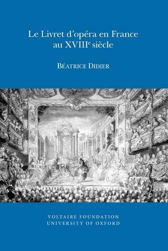 Le Livret D opera En France Au XVIIIe Siecle (Paperback): Beatrice Didier