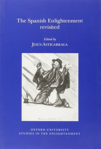 9780729411608: The Spanish Enlightenment Revisited (Oxford University Studies in the Enlightenment)