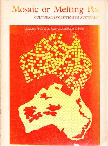 9780729500944: Mosaic or melting pot: Cultural evolution in Australia