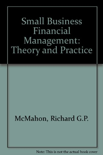 9780729512787: Small enterprise financial management: Theory & practice