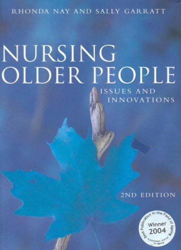 Nursing Older People: Issues and Innovations (Spanish Edition): Nay, Rhonda