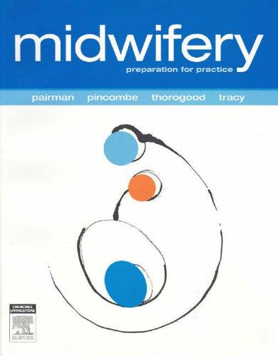 Midwifery: Preparation for Practice, 1e: Sally Pairman, Jan
