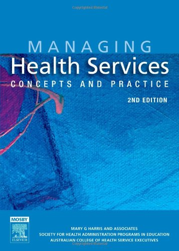 9780729537599: Managing Health Services: Concepts and Practice, 2e