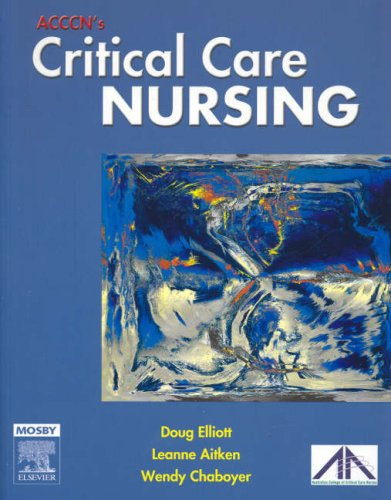 9780729537704: ACCCN's Critical Care Nursing