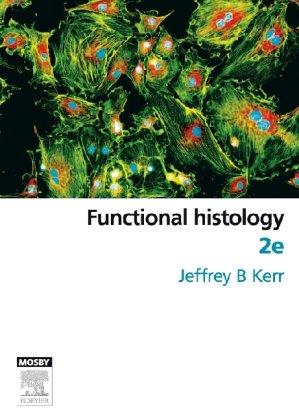 9780729538374: Functional Histology, 2e