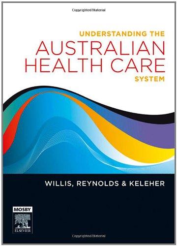 9780729538619: Understanding the Australian Health Care System, 1e