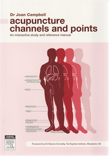 9780729538664: Acupuncture Channels & Points, 1e