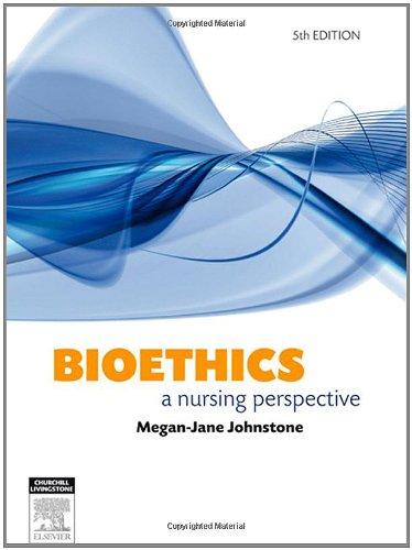 9780729538732: Bioethics: A Nursing Perspective, 5e