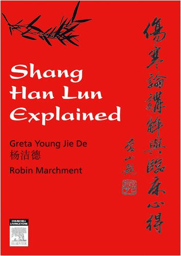9780729538817: Shang Han Lun Explained, 1e