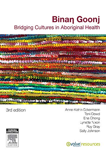 9780729539364: Binan Goonj: Bridging cultures in Aboriginal health