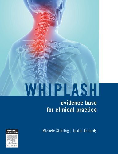 9780729539463: Whiplash, evidence base for clinical practice