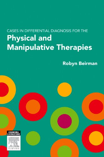 9780729539975: Cases in Differential Diagnosis for the Physical and Manipulative Therapies, 1e