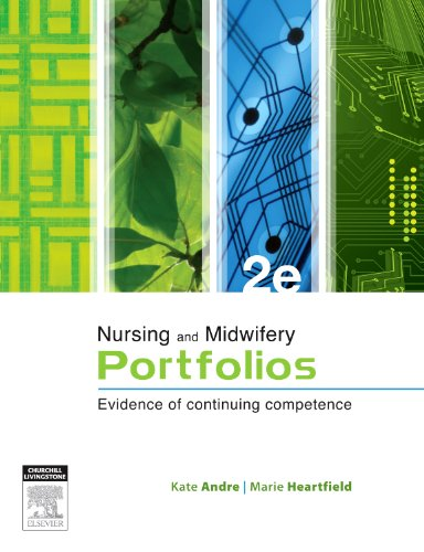 9780729540780: Nursing and Midwifery Portfolios: Evidence of Continuing Competence, 2e