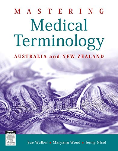 9780729541114: Mastering Medical Terminology: Australia and New Zealand, 1e