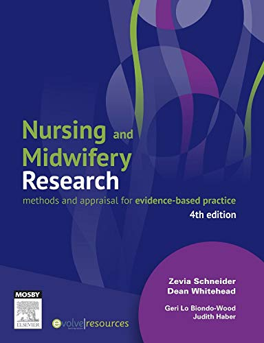 9780729541374: Nursing and Midwifery Research: Methods and Appraisal for Evidence-Based Practice