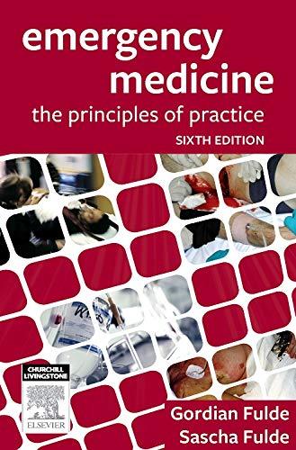9780729541466: Emergency Medicine: The Principles of Practice, 6e