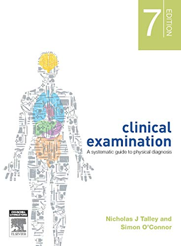 9780729541473: Clinical Examination: A Systematic Guide to Physical Diagnosis, 7e