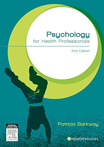 9780729541565: Psychology for Health Professionals, 2e