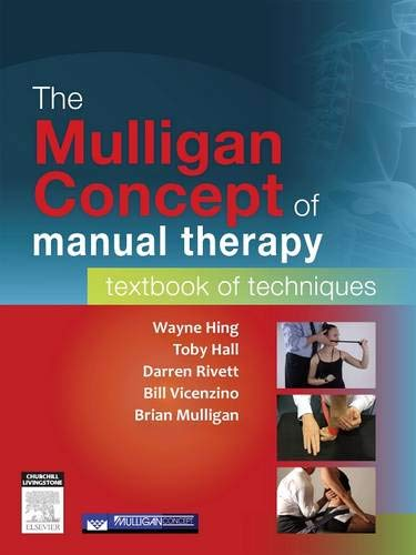 9780729541596: The Mulligan Concept of Manual Therapy: Textbook of Techniques, 1e