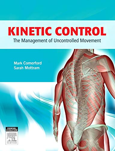 9780729541671: Kinetic Control: The Management of Uncontrolled Movement, 1e