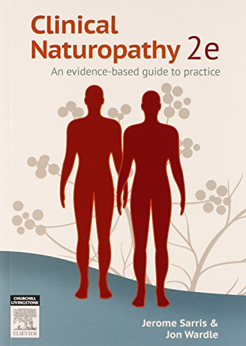 9780729541732: Clinical Naturopathy, An evidence-based guide to practice, 2nd Edition