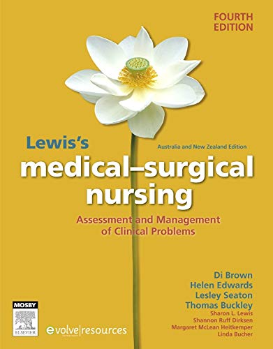 Lewis s Medical-Surgical Nursing: Assessment and Management: Diane Brown, Helen